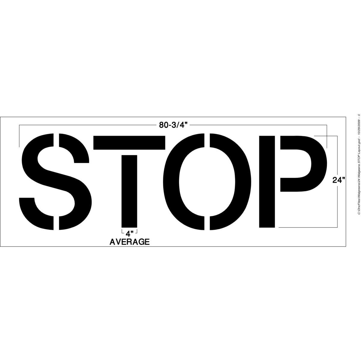 <strong>1/8 inch (125 mil). This stop stencil has a lifetime warranty.</strong>